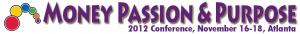Money Passion & Purpose 2012